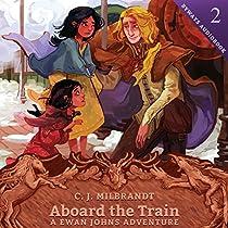 ABOARD THE TRAIN: A EWAN JOHNS ADVENTURE