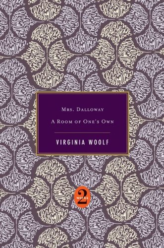 Mrs. Dalloway / A Room of One's Own PDF