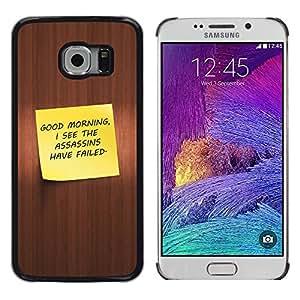Stuss Case / Funda Carcasa protectora - Good Morning - Funny - Samsung Galaxy S6 EDGE