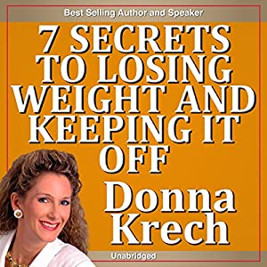 The 7 Secrets to Losing Weight and Keeping It Off Speech