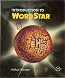 Introduction to WordStar, Arthur Naiman, 0895881349