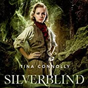 Silverblind | Tina Connolly
