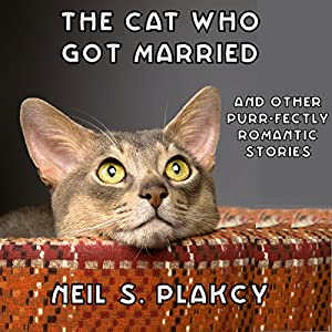 The Cat Who Got Married and Other Purr-fectly Romantic Stories Audiobook