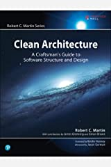 Clean Architecture: A Craftsman's Guide to Software Structure and Design (Robert C. Martin Series) Kindle Edition