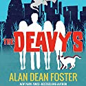 The Deavys Audiobook by Alan Dean Foster Narrated by William Dufris