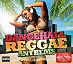 Dancehall Reggae Anthems