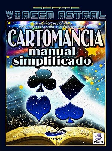 Cartomancia: Manual Simplificado (Série Viagem Astral Livro 1)