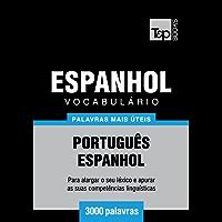Vocabulário Português-Espanhol - 3000 palavras mais úteis