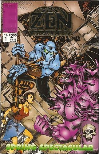 Zen: Intergalactic Ninja Spring Spectacular #1 1994: Hearn ...