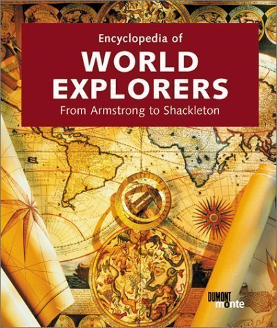 Encyclopedia of World Explorers by Salentiny, Fernand published by DuMont Buchverlag GmbH & Co (2002)