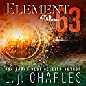 Element 63: The TaP Team Audiobook by L. j. Charles Narrated by Valerie Gilbert
