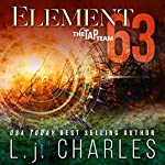 Element 63: The TaP Team | L. j. Charles