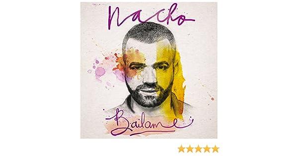 Báilame de Nacho en Amazon Music - Amazon.es