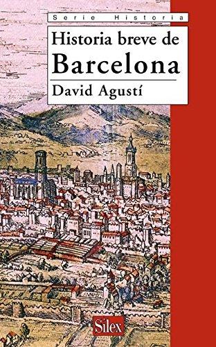 Historia Breve de Barcelona (Spanish Edition) - David Agustí Belart