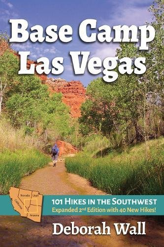 Base Camp Las Vegas: 101 Hikes in the Southwest - 101 Wall