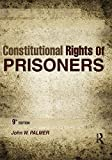 Constitutional Rights of Prisoners 9th Edition