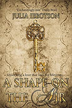 A Shape on the Air by [Ibbotson, Julia]