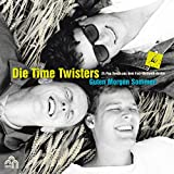 Guten Morgen Sommer(The Best Of Die Time Twisters)