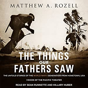 The Things Our Fathers Saw Audiobook