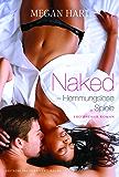 Naked - Hemmungslose Spiele (MIRA Erotik)