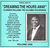 Dreaming The Hours Away: The Columbia Recordings