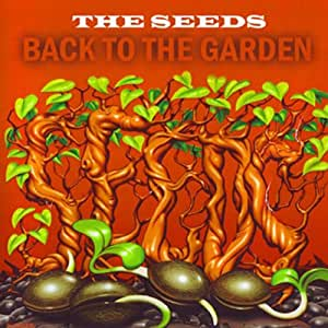 Seeds Back To The Garden Music