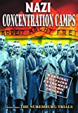 WWII - Nazi Concentration Camps (1945) / Nuremburg Trials (1947)