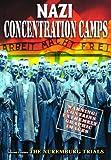 Buy Nazi Concentration Camps/ Nuremburg Trials
