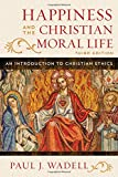 Happiness and the Christian Moral Life 3rd Edition