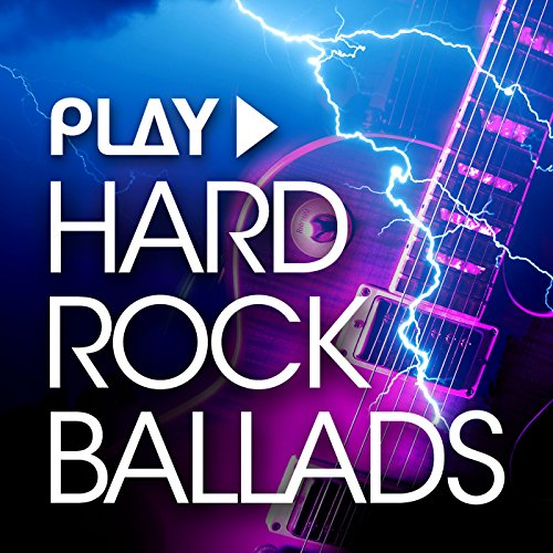 Play - Hard Rock Ballads