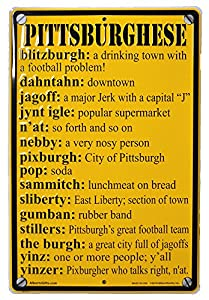 Pittsburghese Metal Sign from SteelerMania