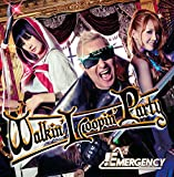 Walkin'Loopin'Party[DVD付初回限定盤]