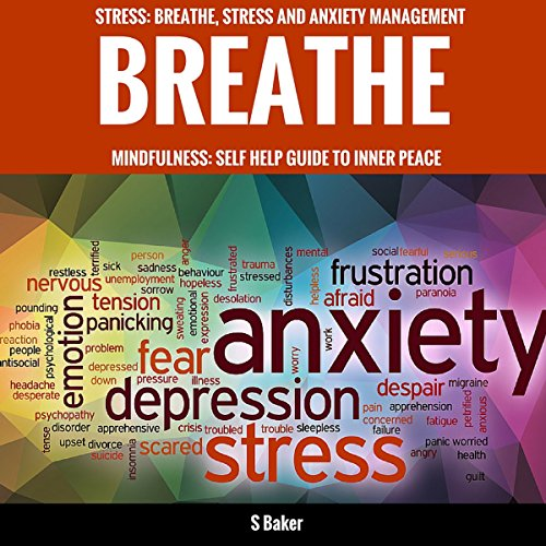 Breathe: Self-Help Guide to Stress and Anxiety Management