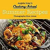 Angela Gray's Cookery School: Summer Recipes