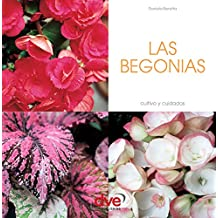 Las begonias (Spanish Edition)