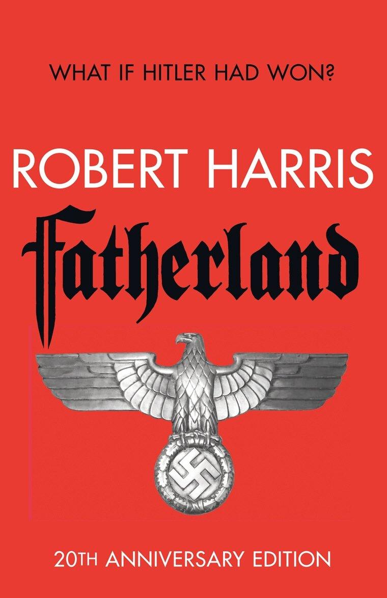 Fatherland: 20th Anniversary Edition pdf epub