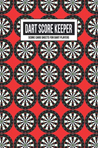 Dart Score Keeper Score Card Sheets for Dart Players: Scoring Record Book Log | Cricket, 301 & 501 Games | Accessory for Beginners, Advanced & ... Includes Outchart (Red Dart Board Wallpaper) (Best Darts For Electronic Dartboard)