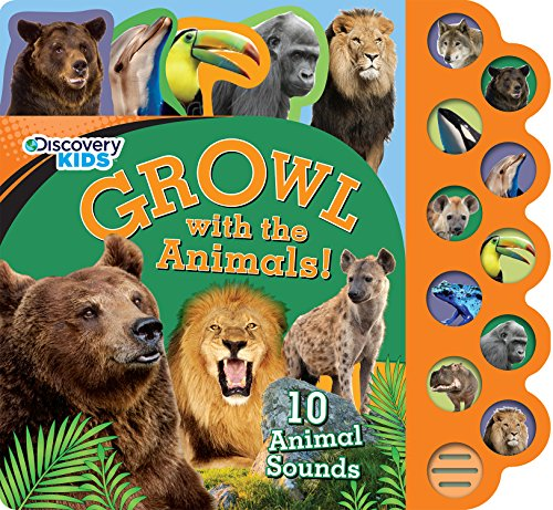 Growl with the Animals! (Discovery Kids) (Discovery Kids 10 Button)
