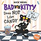 Bad Kitty Does Not Like Candy