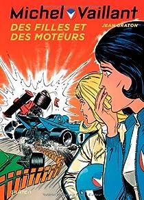 Michel Vaillant, tome 25 : Des filles et des moteurs par Graton