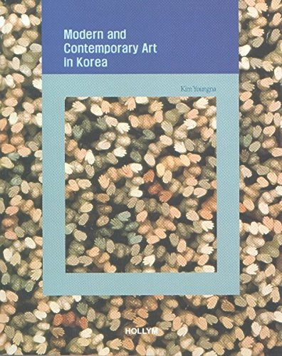 Modern and Contemporary Art in Korea: Tradition, Modernity, and Identity