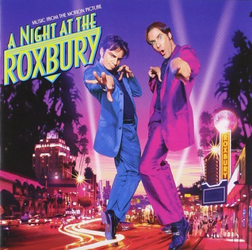 A Night At The Roxbury - Music From The Motion Picture By Various Artists (1999-03-20)