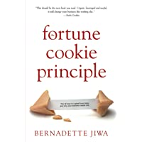 The Fortune Cookie Principle: The 20 Keys to a Great Brand Story and Why Your Business Needs One.