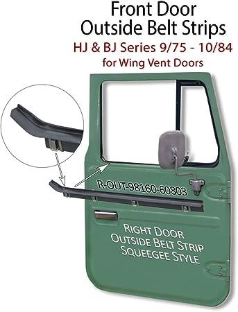 Aft Mkt Right Outside Land Cruiser Door Belt Strips HJ /& BJ Series 75-84