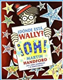 Wally Oh! (Donde Esta Wally? / Where's Wally?) (Spanish Edition) by Martin Handford (2012) Paperback