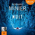 Nuit Audiobook by Bernard Minier Narrated by Hugues Martel