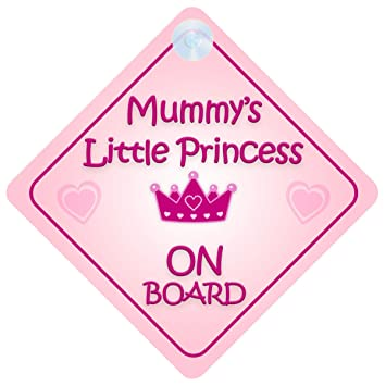 Mummy Little Princess On Board Car Sign New Baby//Child Gift//Present