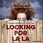 Looking for La La | Ellie Campbell