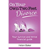 On Your Own Two Feet, Divorce: Your survive and thrive financial guide