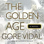 The Golden Age | Gore Vidal
